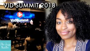 5 Things I Learned At VidSummit 2018
