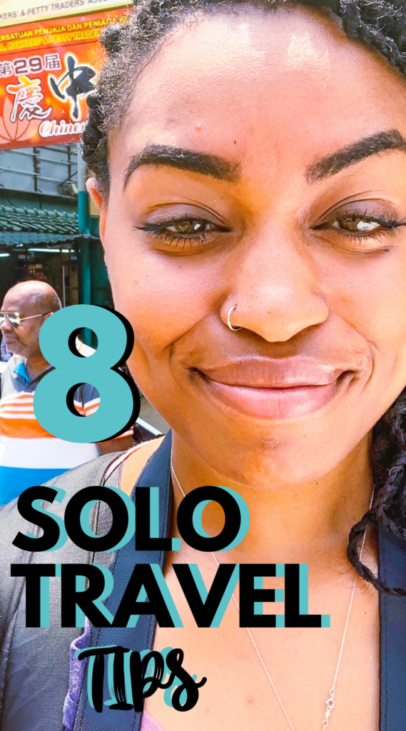 8 Solo Travel Tips