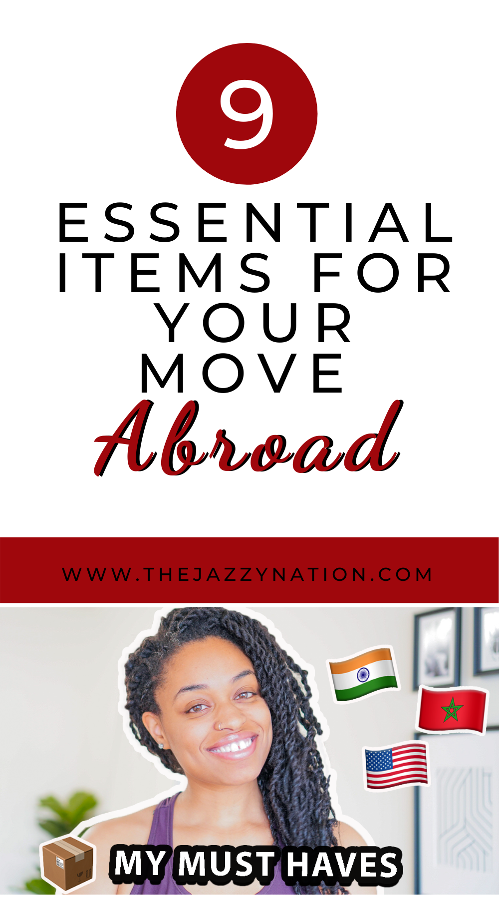 Read more about the article 9 Essential Items For Your Move Abroad