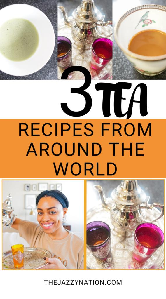 3 tea recipes from around the world