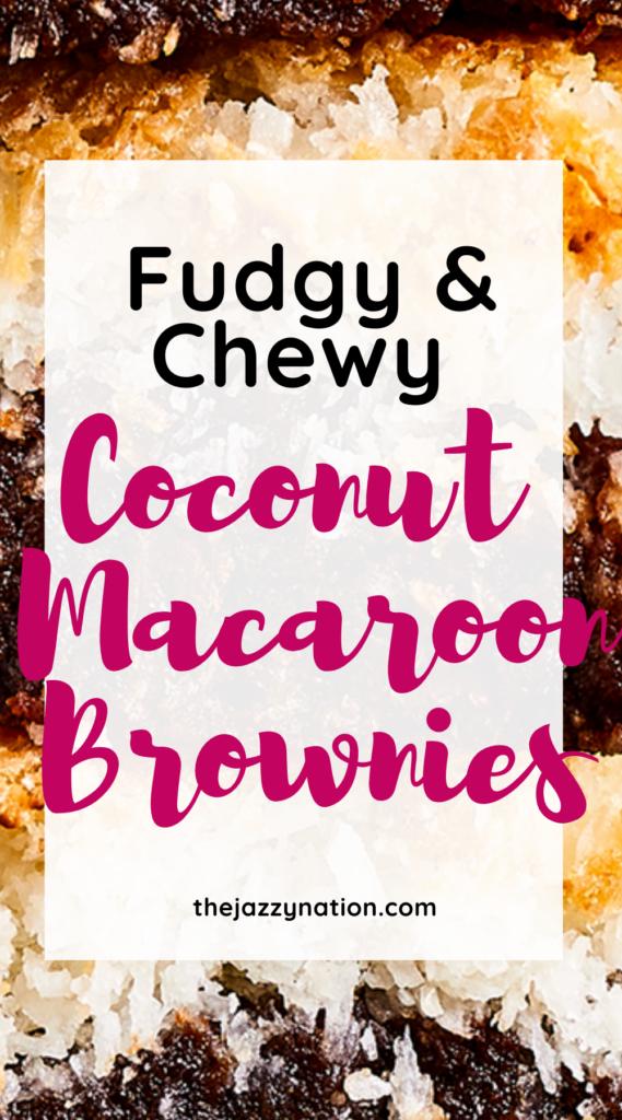Pinterest Coconut Macaroon Brownies_3