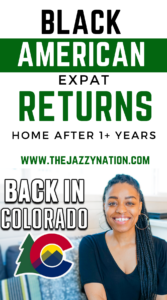 Read more about the article Expat Back in Colorado After 1 + Years