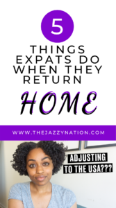 Read more about the article 5 Things Expats Do When They Return Home