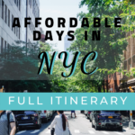 3 Affordable Days In New York City Full Travel Guide