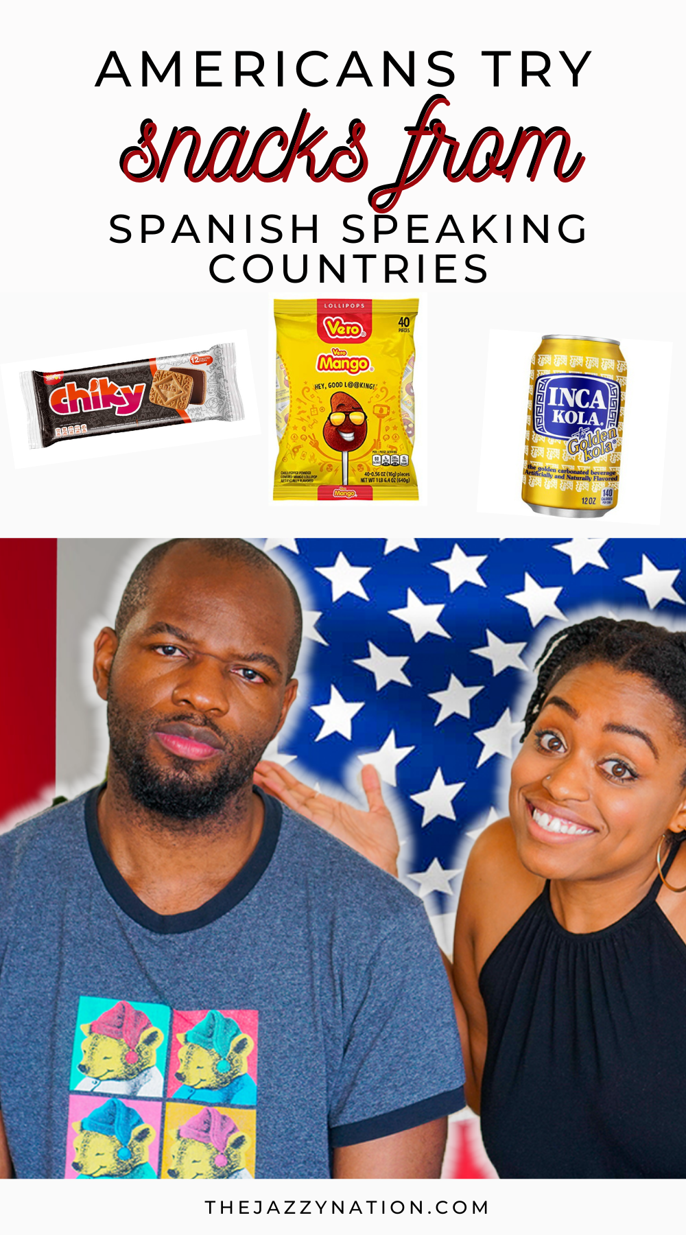 Read more about the article [VIDEO] Black Americans Try Snacks From Spanish Speaking Countries: Peru, Mexico, and More! (Expat Edition)